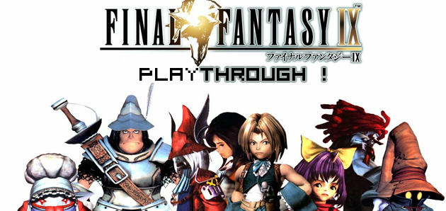 Playthrough Final Fantasy IX