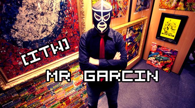 itw mr garcin