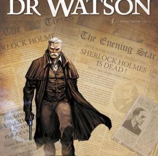 La BD Dr. Watson est enfin disponible