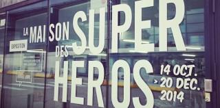 [Expo] La maison des super-héros