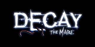 [Test] Decay: The Mare