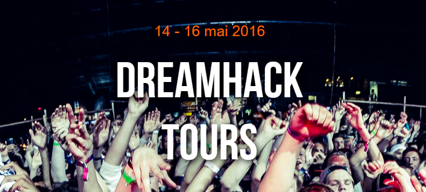 dreamhack tours 2016
