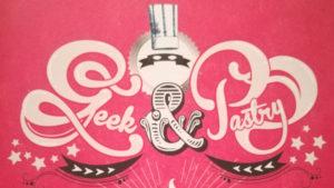 Geek & Pastry