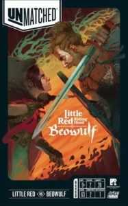 Unmatched Little Red Riding Hood VS Beowulf