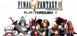 Playthrough Final Fantasy IX